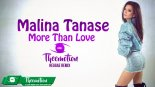 Malina Tanase - More Than Love (Theemotion Reggae Remix)