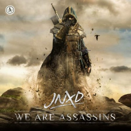 JNXD - We Are Assassins (Extended Mix)