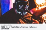 Club Holidays (Orchowo) - Halloween - MESZI live (31.10.2018)