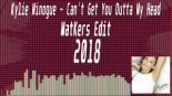 Kylie Minouge - Can\'t Get You Out Of My Head ( MatKers Edit ) 2018