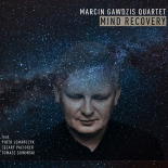 Marcin Gawdzis Quintet - Mind Recovery