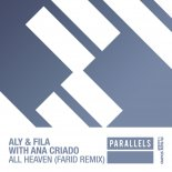 Aly & Fila With Ana Criado – All Heaven (Farid Extended Remix)