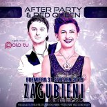 After Party & Red Queen - Zagubieni