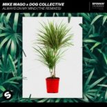 Mike Mago x The Dog Collective - Always On My Mind (Mick Mazoo Remix)