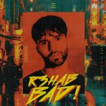 R3HAB - BAD! (Extended Version)