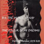 B.G The Prince of Rap - The Colour Of My Dream (Patrick Metzker 2K19 Edit)