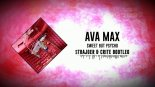 Ava Max - Sweet but Psycho (StrajGer & Crite Bootleg)