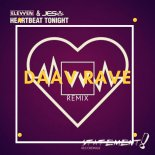 Elevven & JES - Heartbeat Tonight (Daav Rave Remix)