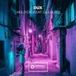 DUX Feat. Giulia Be - Hold On