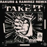 Dom Dolla - Take It (Rakurs & Ramirez Remix)