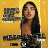 KSHMR, Yves V feat. Krewella - No Regrets (Metrawell Remix) (Radio Edit)
