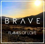 Brave - Flames of Love (DJ Gigus pres. Angry Beats Remix)