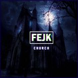 Fejk - Church (Original Mix)