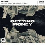 Tujamo feat. 808Charmer - Getting Money