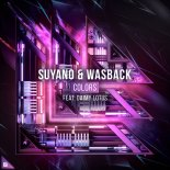 SUYANO & WASBACK FEAT. DAIMY LOTUS - COLORS (EXTENDED MIX)