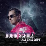 Robin Schulz feat. Harloe - All This Love (Deepend Remix)