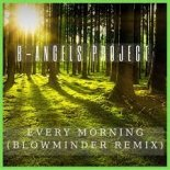 B-Angels Project - Every Morning (Blowminder Remix)