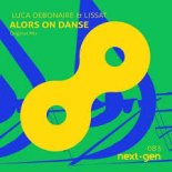 Luca Debonaire & Lissat - Alors On Danse (Original Mix)