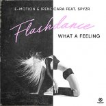 E-Motion & Irene Cara feat SPYZR - Flashdance What A Feeling
