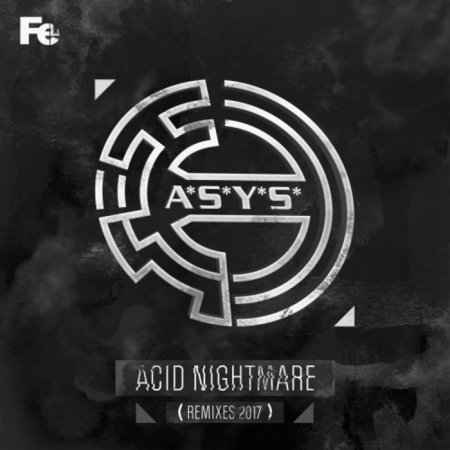 A.S.Y.S. - Acid Nightmare (Remastered Original Mix)