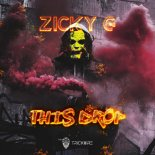 ZICKY G -THIS DROP