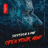 Skytech & DNF - Open Your Mind