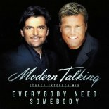 Modern Talking - Everybody Need Somebody (Starky Extended Mix)