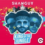 SHANGUY - King Of The Jungle (Extended Mix)