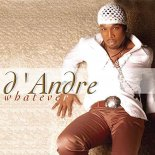 D'Andre - Whatever (Rick Corbo & Curtis Atchison Extended Club Mix)