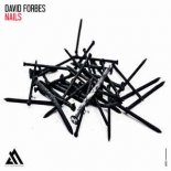 David Forbes - Nails (Extended Mix)