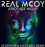 Real McCoy - Another Night (DJ Rankin & Andy Bell Remix)