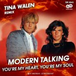 Modern Talking - You\'re My Heart, You\'re My Soul (Tina Walen Extended Remix)