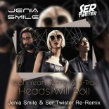Yeah Yeah Yeahs & A-Trak - Heads Will Roll (Jenia Smile & Ser Twister Extended Re-Remix)
