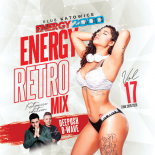 Energy Mix Katowice Vol. 17 Retro Mix pres. Dee Push & D-Wave 2020