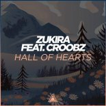 Zukira feat Croobz - Hall Of Hearts (Extended Mix)