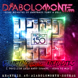 DJ DIABOLOMONTE SOUNDZ - PUMPING HARDBASS MELODIES 2020 ( DEVILISH 2020 HARD SOUNDZ - 150th DJ MIX )