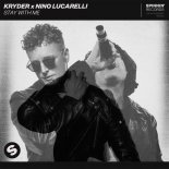 Kryder x Nino Lucarelli - Stay With Me (Extended Mix)