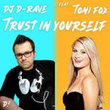 DJ D-Rave feat. Toni Fox - Trust In Yourself (Rave Mix)