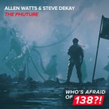 Allen Watts, Steve Dekay - The Phuture (Extended Mix)