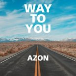 AZON - Way to You (Extended Mix)