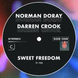 Norman Doray & Darren Crook - Sweet Freedom (Extended Club Mix)
