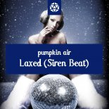 Pumpkin Air - Laxed (Siren Beat) (Reggae Edit)