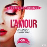 Mystic Experience - L\'amour (Ravest Hard Remix)