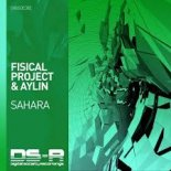 Fisical Project - Sahara (Extended Mix)