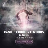 Panic & Crude Intentions & Alee - Take Me Higher (Radio Edit)