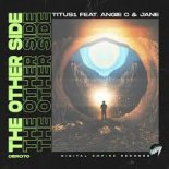 Titus1 Feat. Angie C & Jane - The Other Side