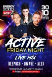 Energy 2000 (Katowice) - ACTIVE FRIDAY NIGHT Live Mix DeePush, D-Wave, Alex S (30.10.2020)