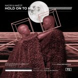 NAD!R & AMED7 - Hold On To Me (Extended Mix)