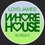Loyd James - Alright (Original Mix)