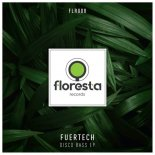Fuertech - Mother Fuking Bass (Original Mix)
